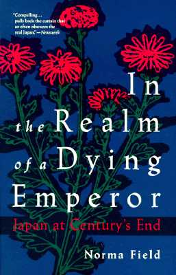Image for In the Realm of a Dying Emperor: Japan at Century's End