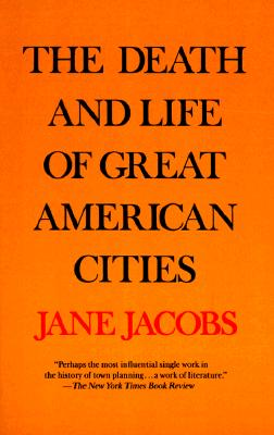 Image for Death and Life of Great American Cities, The