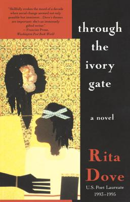 Image for Through the Ivory Gate: A Novel