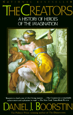 Image for The Creators: A History of Heroes of the Imagination