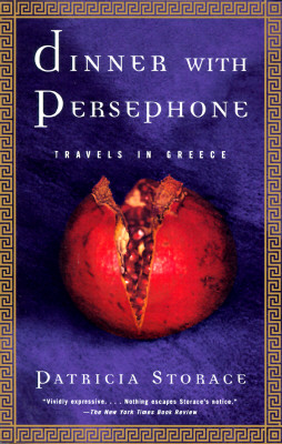 Image for Dinner with Persephone: Travels in Greece