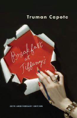 Breakfast At Tiffany's: A Short Novel And Three Stories, Capote,Truman