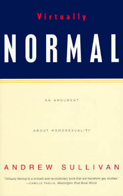 Image for Virtually Normal: An Argument About Homosexuality