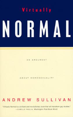 Virtually Normal, Andrew Sullivan