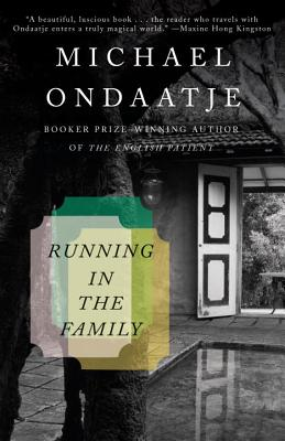Running in the Family, Ondaatje, Michael