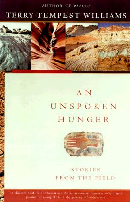 Image for An Unspoken Hunger: Stories from the Field