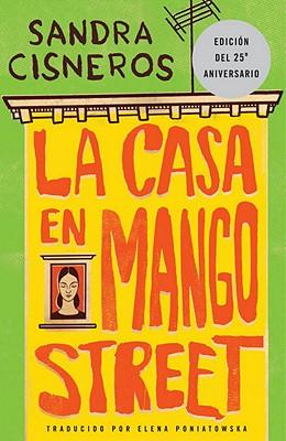 La Casa en Mango Street, Sandra Cisneros