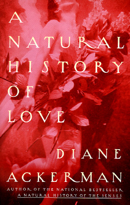 Image for NATURAL HISTORY OF LOVE