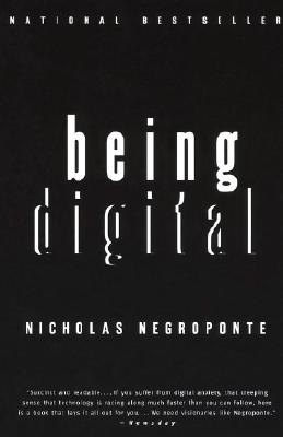 Being Digital, Negroponte, Nicholas