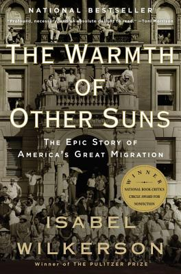 Image for WARMTH OF OTHER SUNS: THE EPIC STORY OF AMERICA'S GREAT MIGRATION