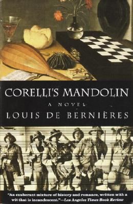 Corelli's Mandolin: A Novel (Vintage International), Louis De Bernieres