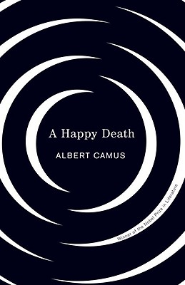 A Happy Death, Camus, Albert