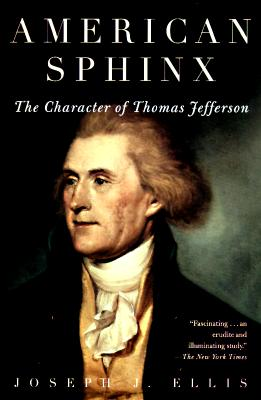 Image for AMERICAN SPHINX  The Character of Thomas Jefferson