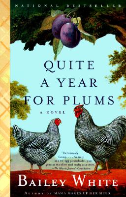 Image for Quite a Year for Plums: A Novel