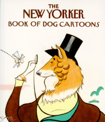 The New Yorker Book of Dog Cartoons, New Yorker
