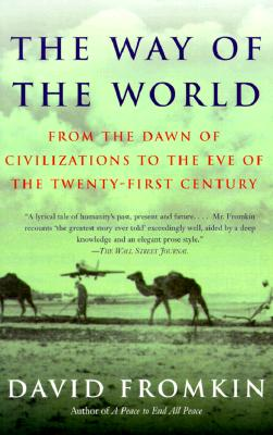 Image for The Way of the World: From the Dawn of Civilizations to the Eve of the Twenty-first Century