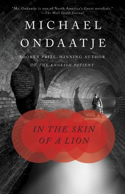 In the Skin of a Lion, Michael Ondaatje
