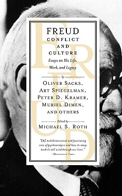 Image for Freud: Conflict and Culture: Essays on His Life, Work, and Legacy