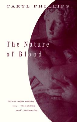 The Nature of Blood, Phillips, Caryl