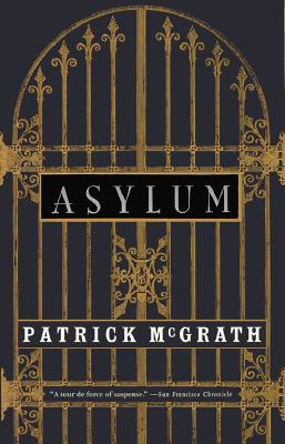 Asylum, McGrath, Patrick