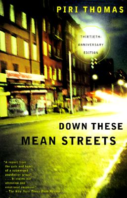 Image for Down These Mean Streets (30th Anniversary Edition)
