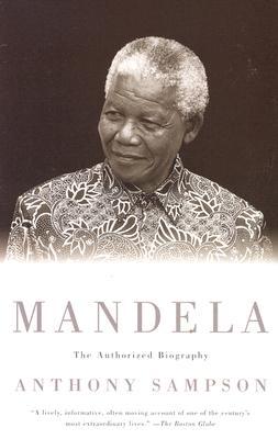 Mandela: The Authorized Biography, Anthony Sampson