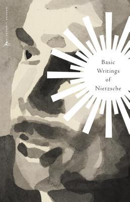 Basic Writings of Nietzsche (Modern Library Classics), FRIEDRICH NIETZSCHE