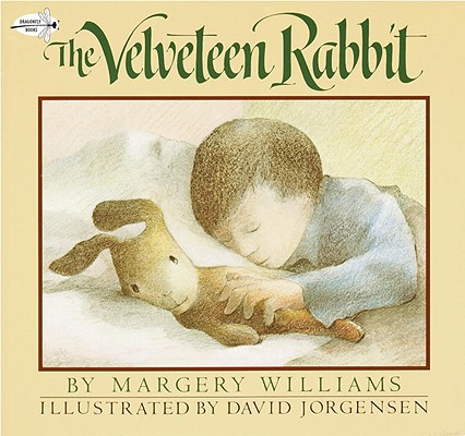 The Velveteen Rabbit, Williams, Margery; Jorgensen, David [Illustrator]