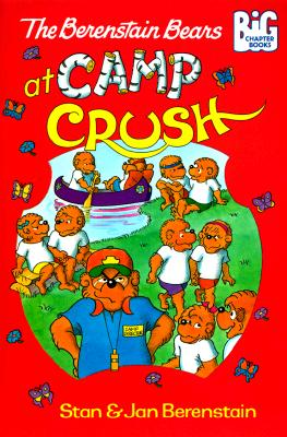 Image for The Berenstain Bears at Camp Crush