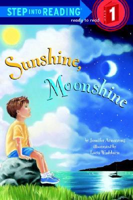 Image for Sunshine, Moonshine (Step-Into-Reading, Step 1)