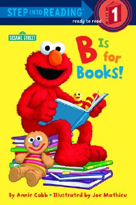 B is for Books! (Step into Reading, Early, paper), Annie Cobb