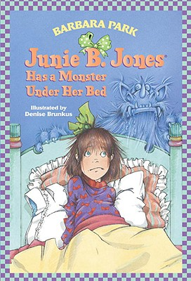Image for JUNIE B JONES HAS A MONSTER UNDER HER BED