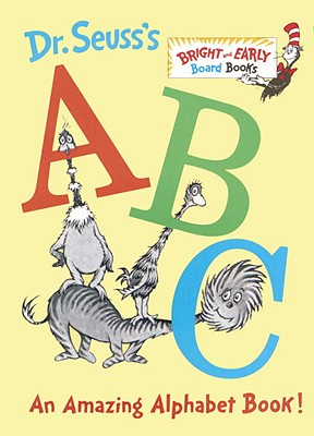 Dr. Seuss's ABC: An Amazing Alphabet Book! (Bright & Early Board Books(TM)), DR. SEUSS