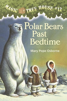 Image for Polar Bears Past Bedtime (Magic Tree House, No. 12)