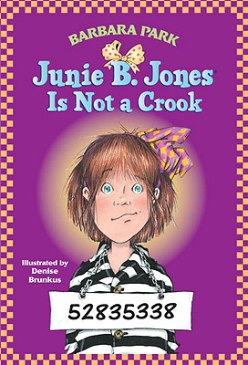 Image for JUNIE B. JONES IS NOT A CROOK