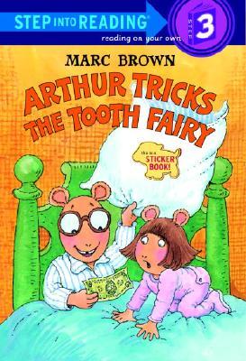 Arthur Tricks the Tooth Fairy : Sticker Book, MARC TOLON BROWN