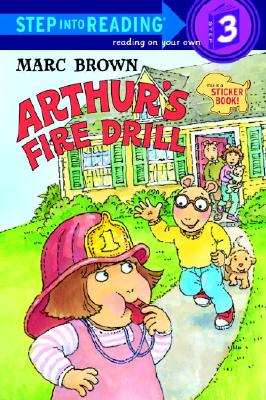 Image for Arthur's Fire Drill (Step-Into-Reading, Step 3)