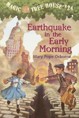Image for Earthquake in the Early Morning (Magic Tree House #24) (A Stepping Stone Book(TM))