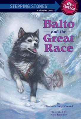 BALTO AND THE GREAT RACE, ELIZABETH CO KIMMEL