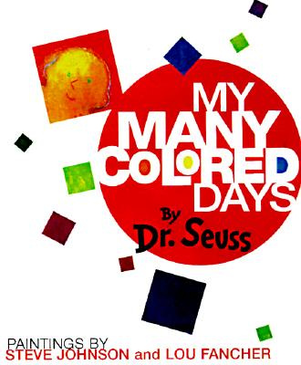 My Many Colored Days, Seuss, Dr.
