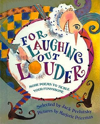 Image for For Laughing Out Louder: More Poems to Tickle Your Funnybone