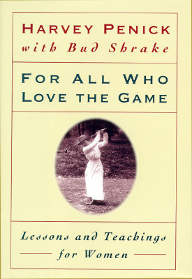 Image for For All Who Love the Game: Lessons and Teachings for Women
