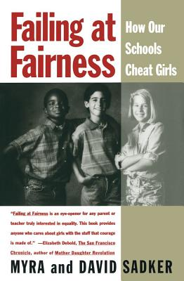 Image for Failing At Fairness: How Our Schools Cheat Girls