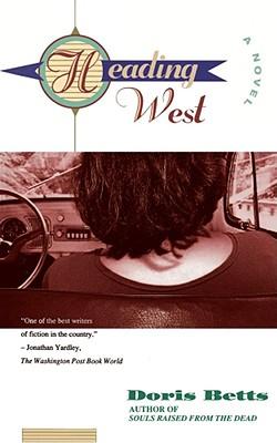 Heading West, Doris Betts