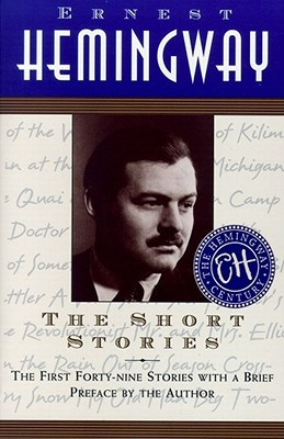 Image for The Short Stories: The First Forty-nine Stories with a Brief Preface by the Author