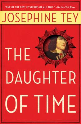 The Daughter of Time, Josephine Tey