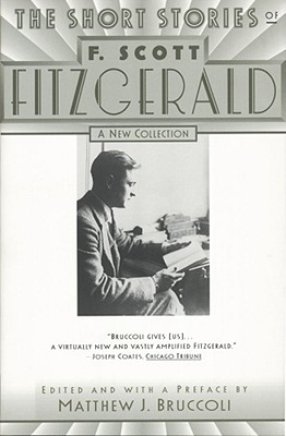 Image for The Short Stories of F. Scott Fitzgerald: A New Collection