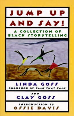 Image for JUMP UP AND SAY: A Collection of Black Storytelling