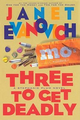 Image for Three to Get Deadly (Stephanie Plum, No. 3) (Stephanie Plum Novels)