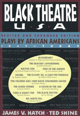 Image for Black Theatre, USA: Plays by African Americans: The Recent Period, 1935-Today